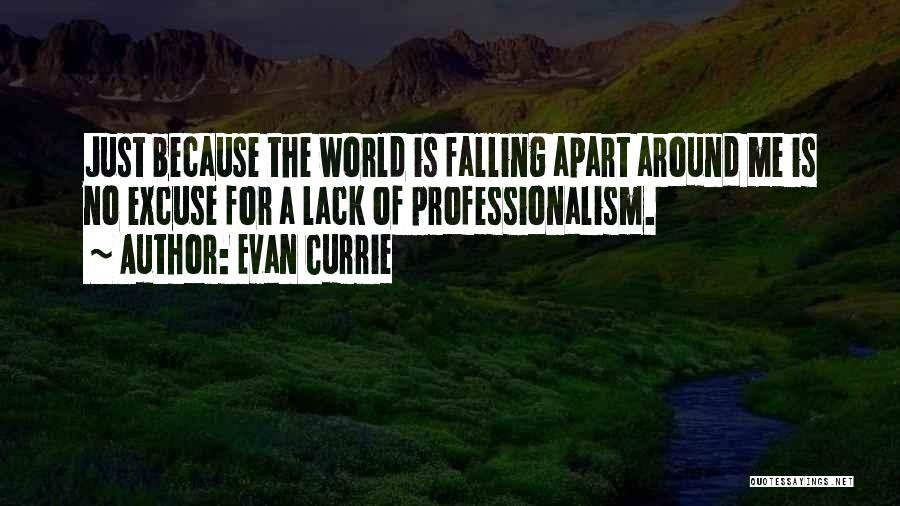Your World Falling Apart Quotes By Evan Currie