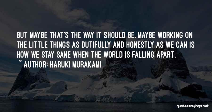 Your World Falling Apart Quotes By Haruki Murakami