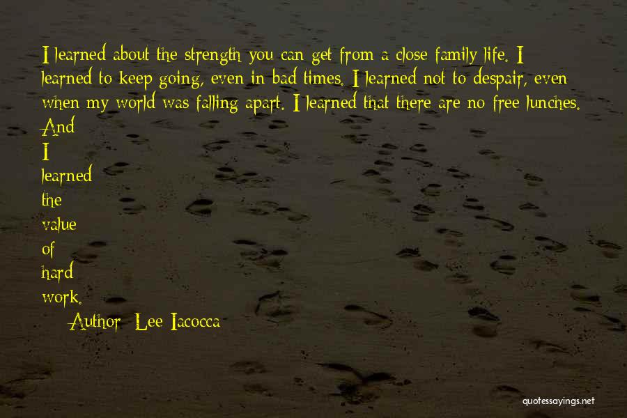 Your World Falling Apart Quotes By Lee Iacocca