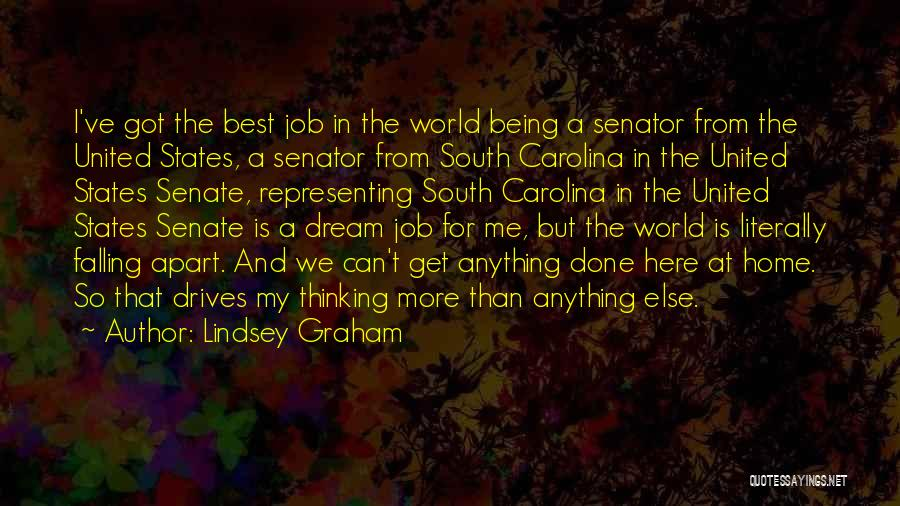 Your World Falling Apart Quotes By Lindsey Graham