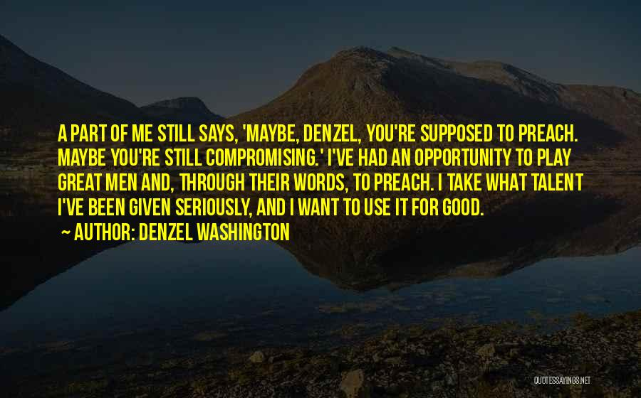 You're A Part Of Me Quotes By Denzel Washington
