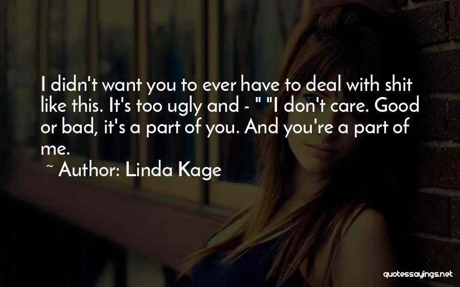 You're A Part Of Me Quotes By Linda Kage