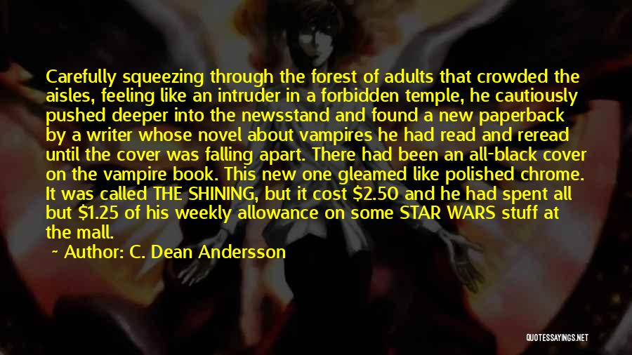 You're A Shining Star Quotes By C. Dean Andersson
