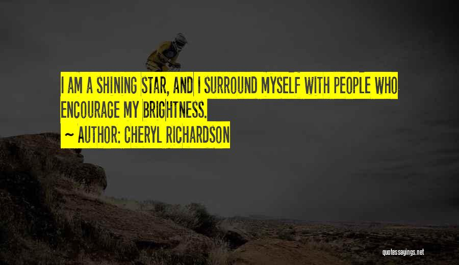 You're A Shining Star Quotes By Cheryl Richardson