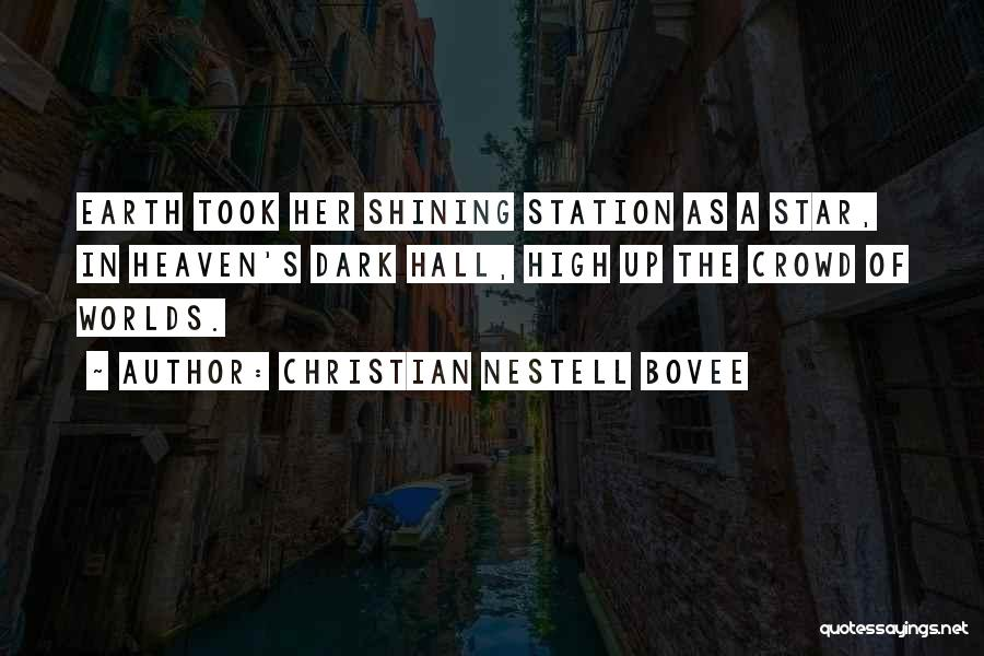 You're A Shining Star Quotes By Christian Nestell Bovee