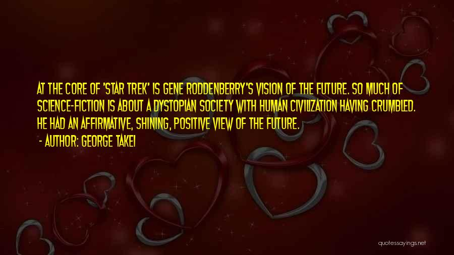 You're A Shining Star Quotes By George Takei