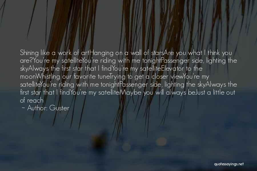 You're A Shining Star Quotes By Guster