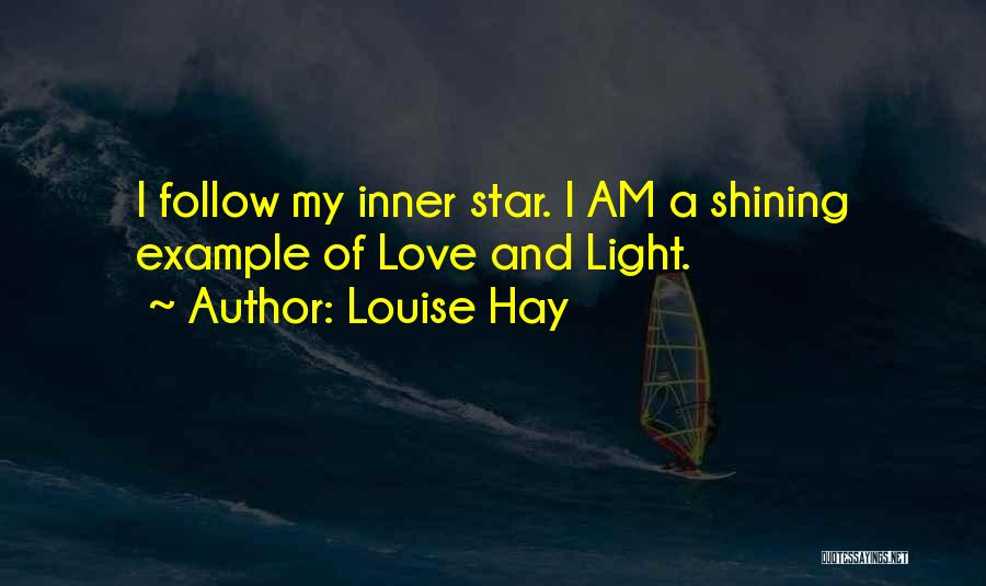 You're A Shining Star Quotes By Louise Hay