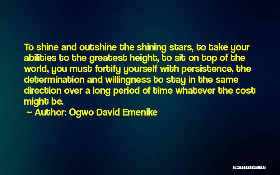 You're A Shining Star Quotes By Ogwo David Emenike