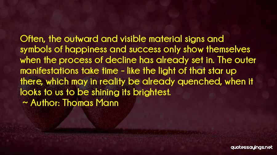 You're A Shining Star Quotes By Thomas Mann