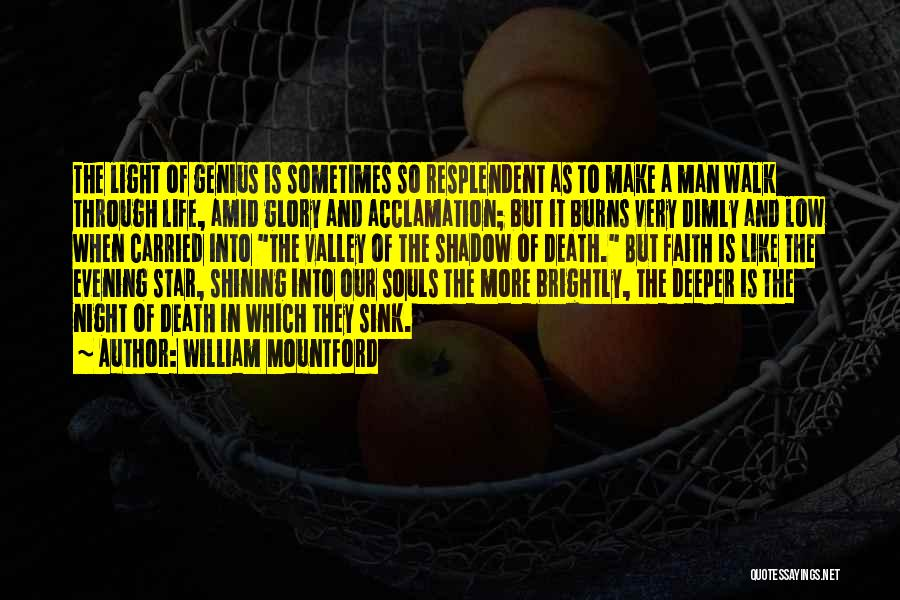 You're A Shining Star Quotes By William Mountford