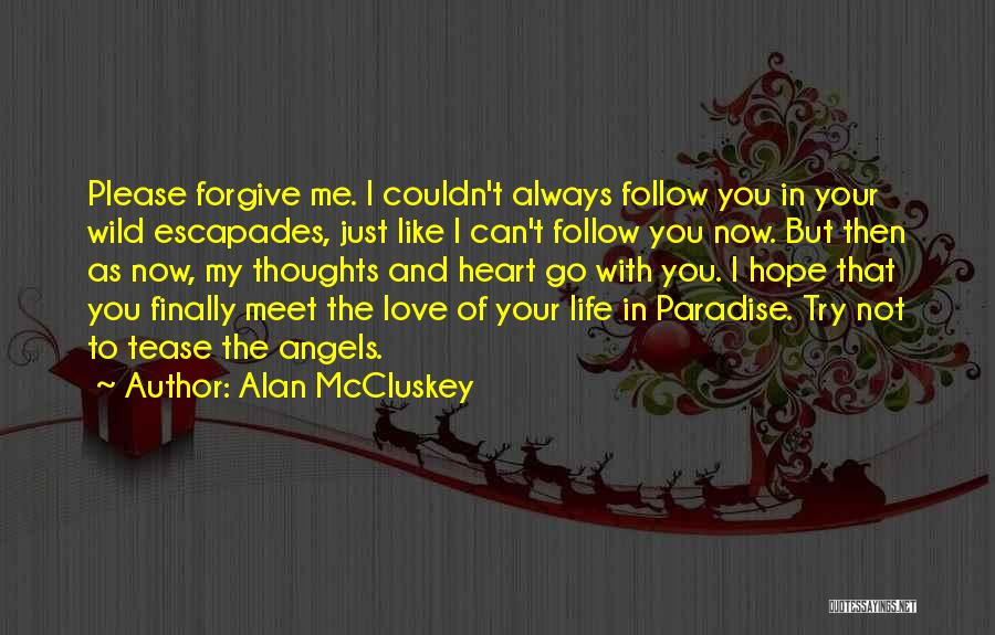 You're Always In My Thoughts Quotes By Alan McCluskey