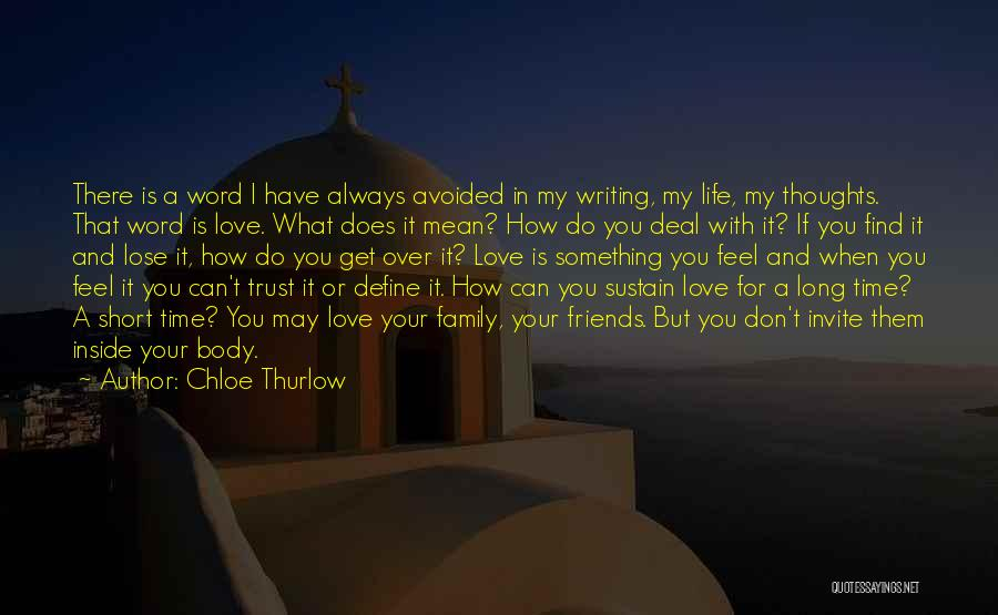 You're Always In My Thoughts Quotes By Chloe Thurlow