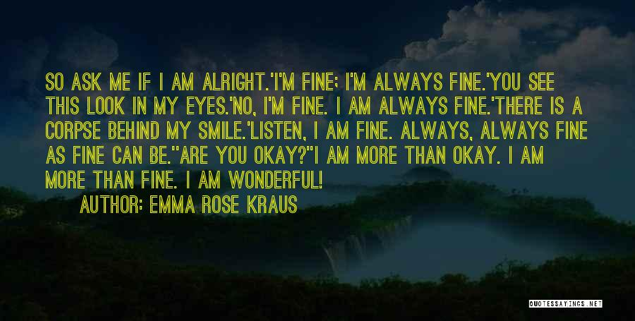 You're Always In My Thoughts Quotes By Emma Rose Kraus