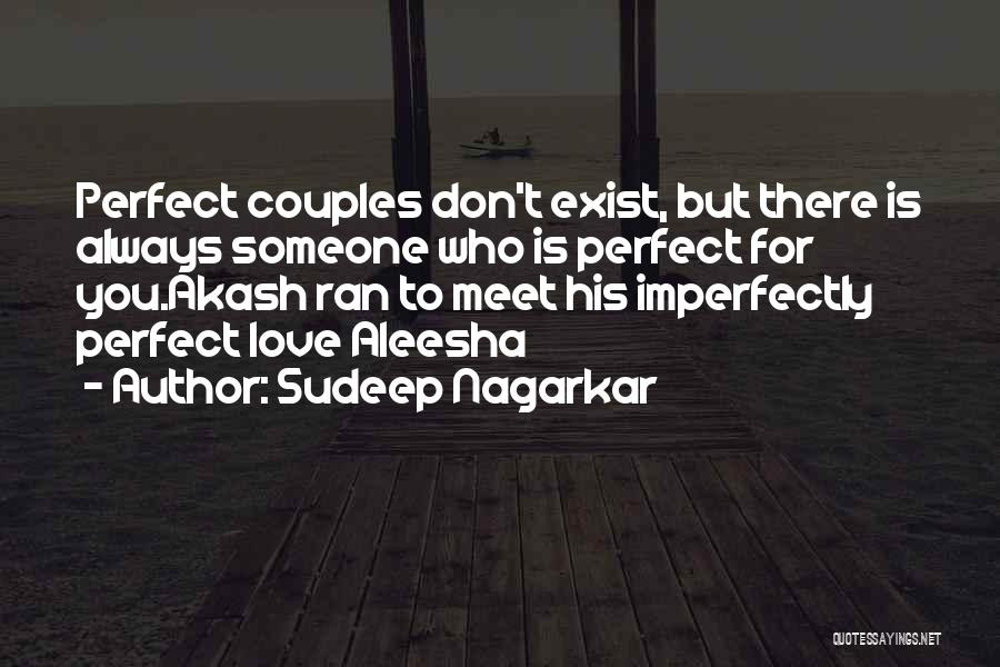 You're Imperfectly Perfect Quotes By Sudeep Nagarkar