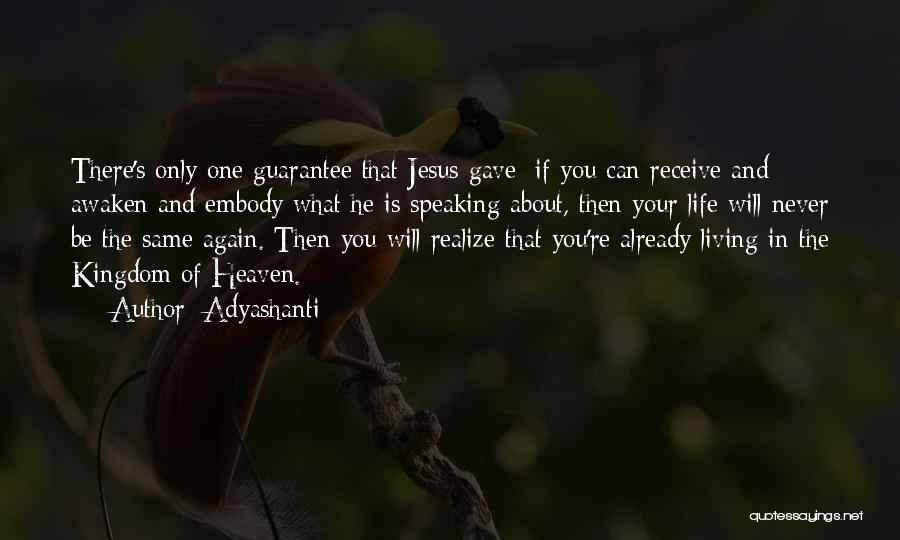 You're In Heaven Quotes By Adyashanti