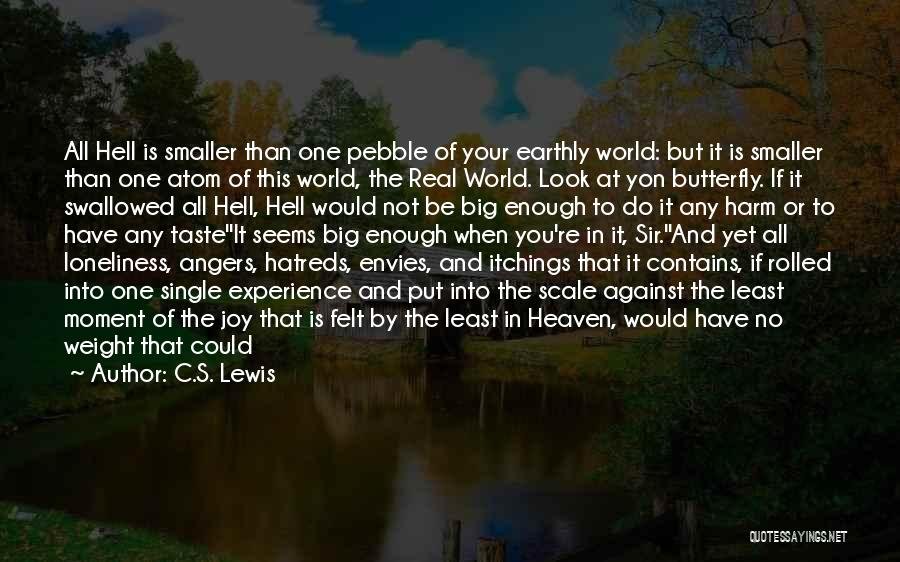 You're In Heaven Quotes By C.S. Lewis
