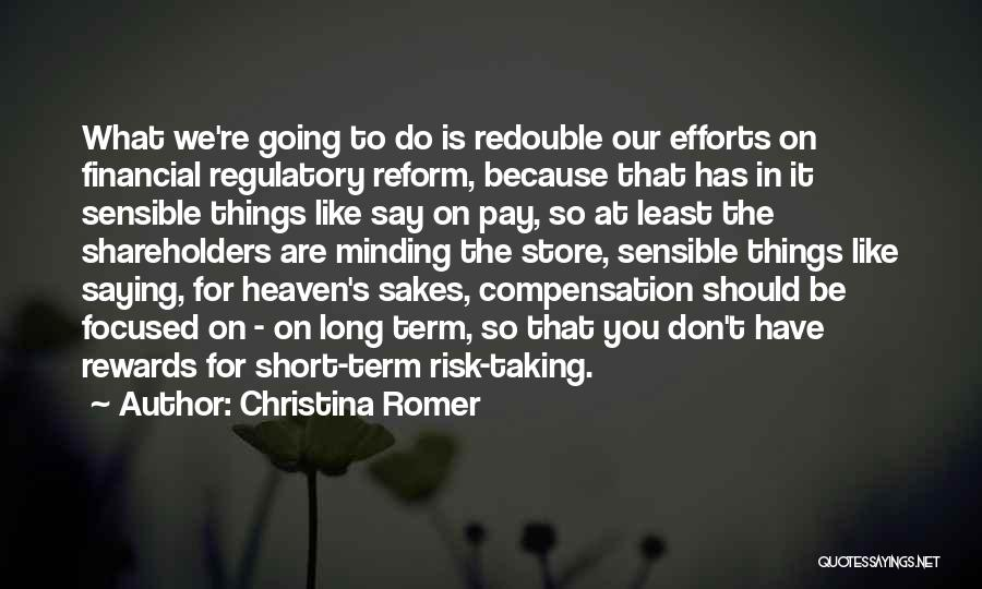 You're In Heaven Quotes By Christina Romer