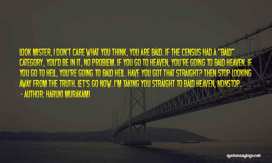 You're In Heaven Quotes By Haruki Murakami