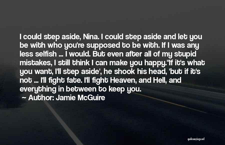 You're In Heaven Quotes By Jamie McGuire