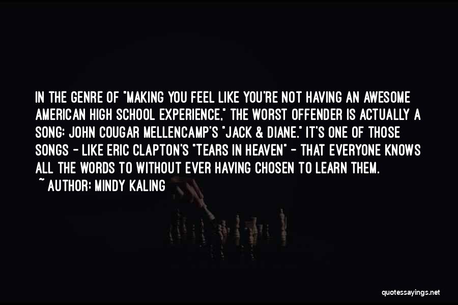 You're In Heaven Quotes By Mindy Kaling