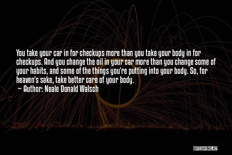 You're In Heaven Quotes By Neale Donald Walsch