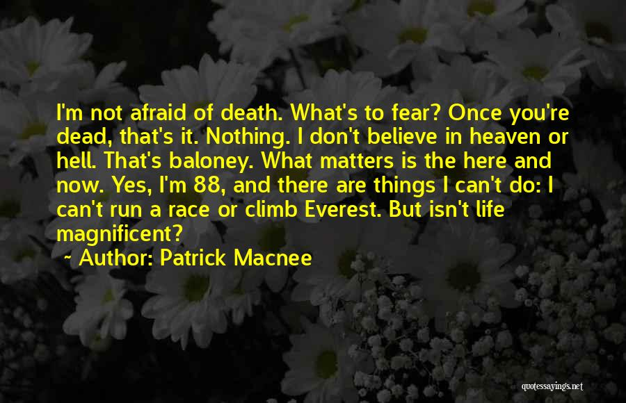 You're In Heaven Quotes By Patrick Macnee