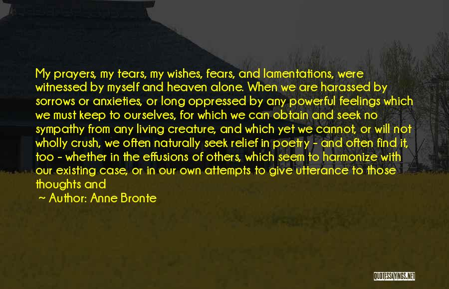 You're In Our Thoughts And Prayers Quotes By Anne Bronte