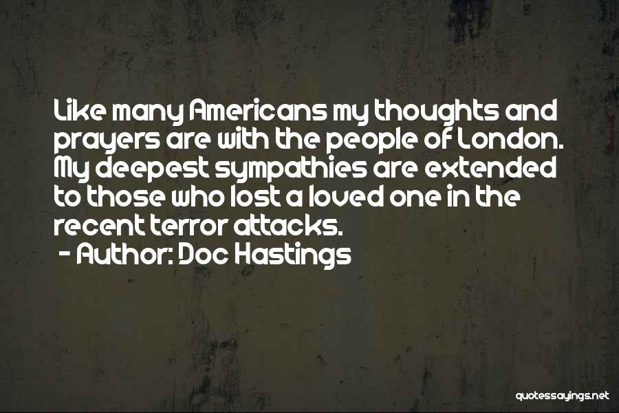 You're In Our Thoughts And Prayers Quotes By Doc Hastings