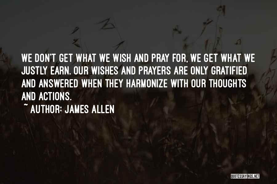 You're In Our Thoughts And Prayers Quotes By James Allen