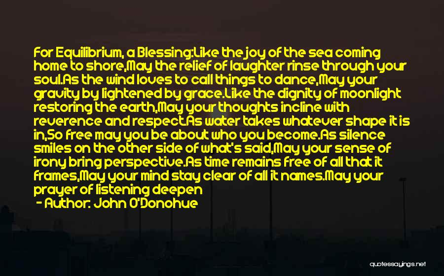You're In Our Thoughts And Prayers Quotes By John O'Donohue