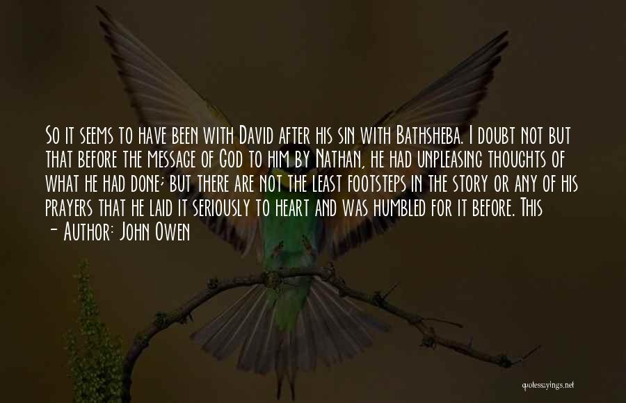 You're In Our Thoughts And Prayers Quotes By John Owen