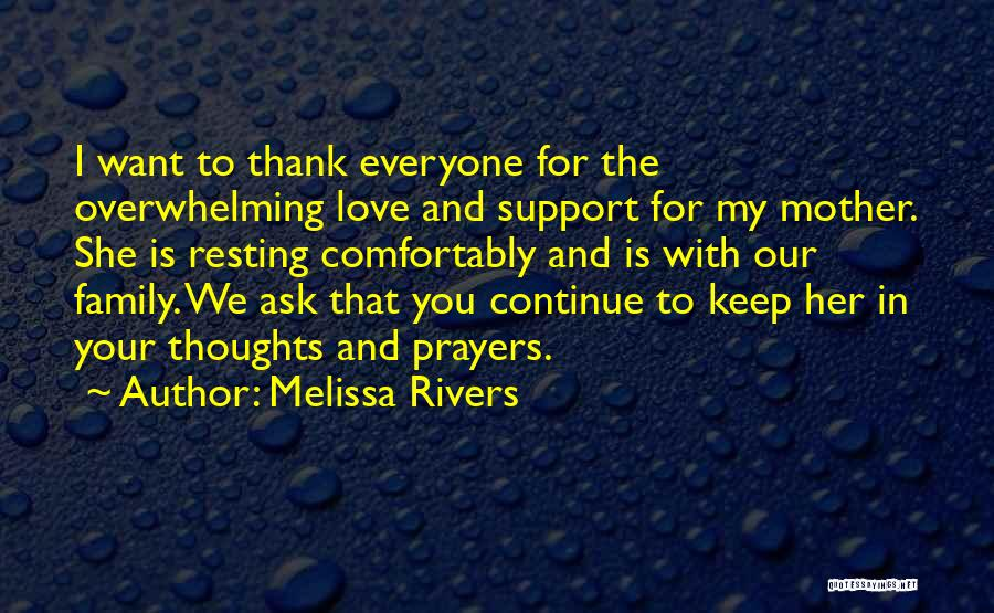 You're In Our Thoughts And Prayers Quotes By Melissa Rivers