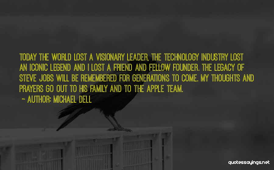 You're In Our Thoughts And Prayers Quotes By Michael Dell
