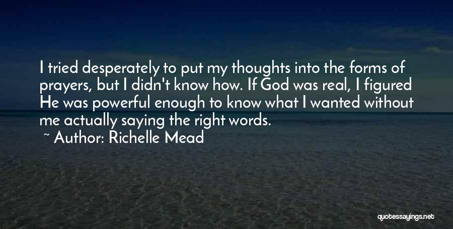 You're In Our Thoughts And Prayers Quotes By Richelle Mead