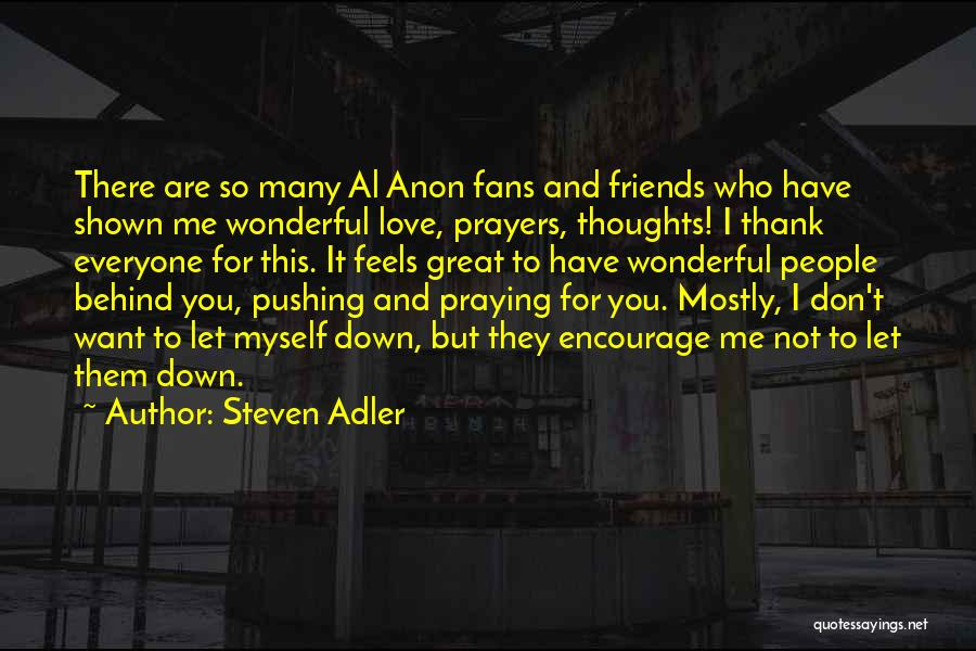 You're In Our Thoughts And Prayers Quotes By Steven Adler