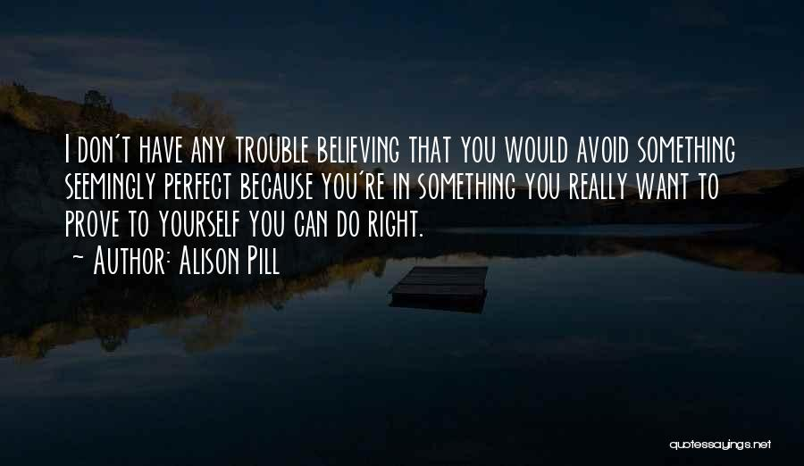 You're In Trouble Quotes By Alison Pill