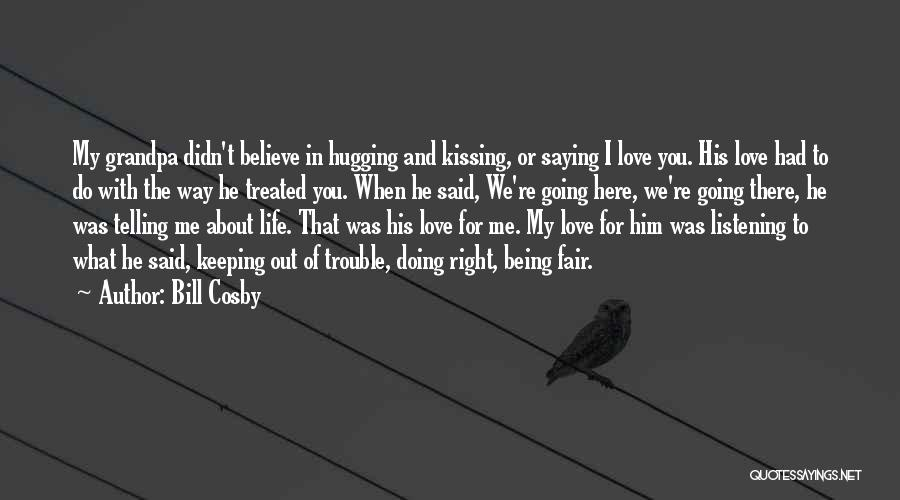 You're In Trouble Quotes By Bill Cosby