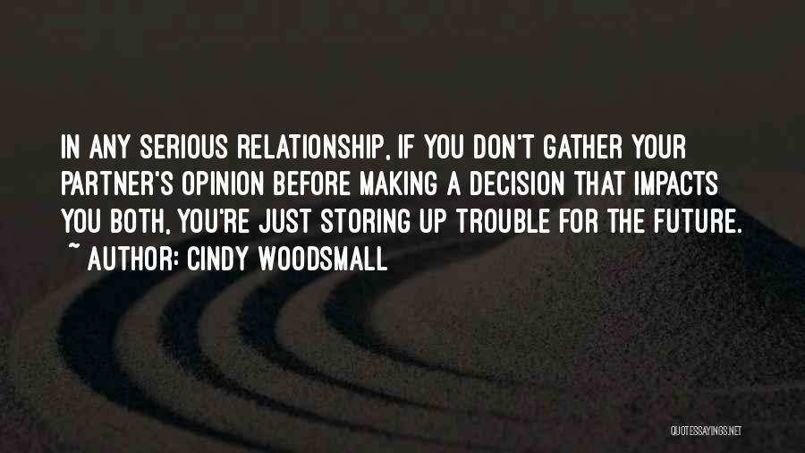 You're In Trouble Quotes By Cindy Woodsmall