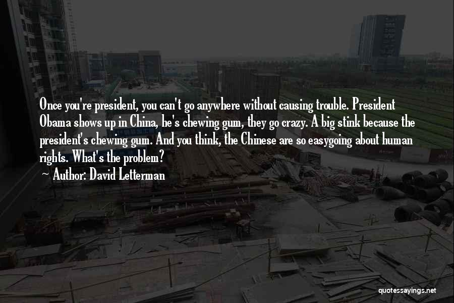 You're In Trouble Quotes By David Letterman