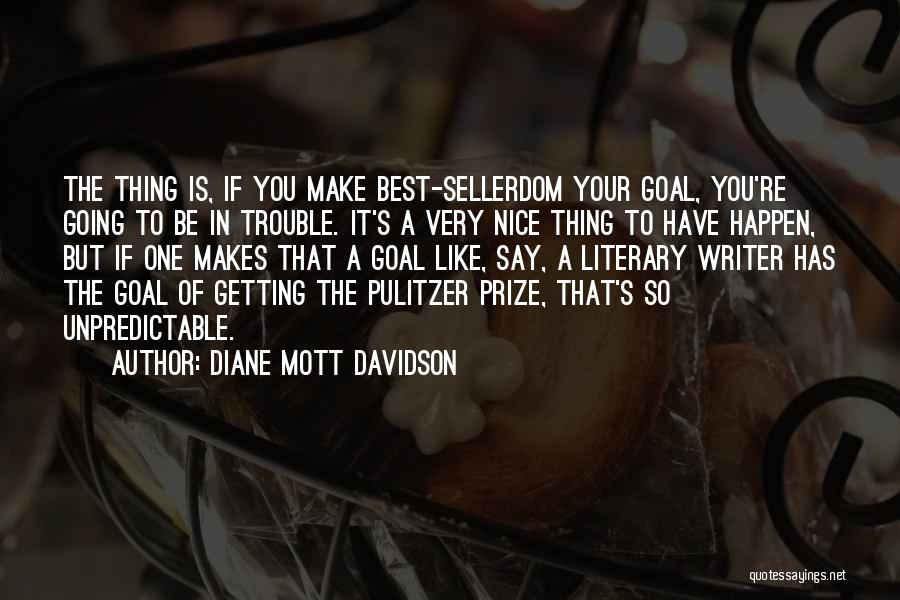 You're In Trouble Quotes By Diane Mott Davidson