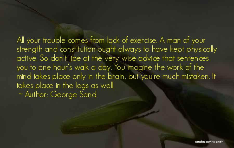 You're In Trouble Quotes By George Sand