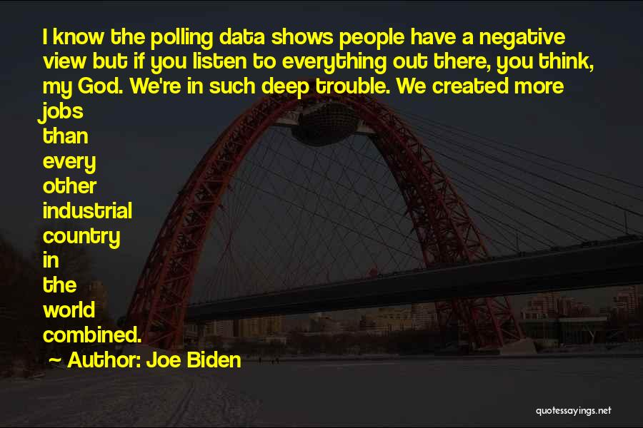 You're In Trouble Quotes By Joe Biden