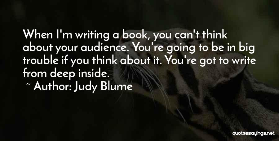 You're In Trouble Quotes By Judy Blume
