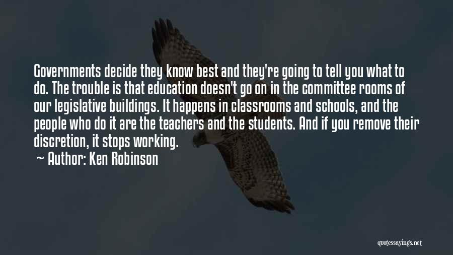 You're In Trouble Quotes By Ken Robinson