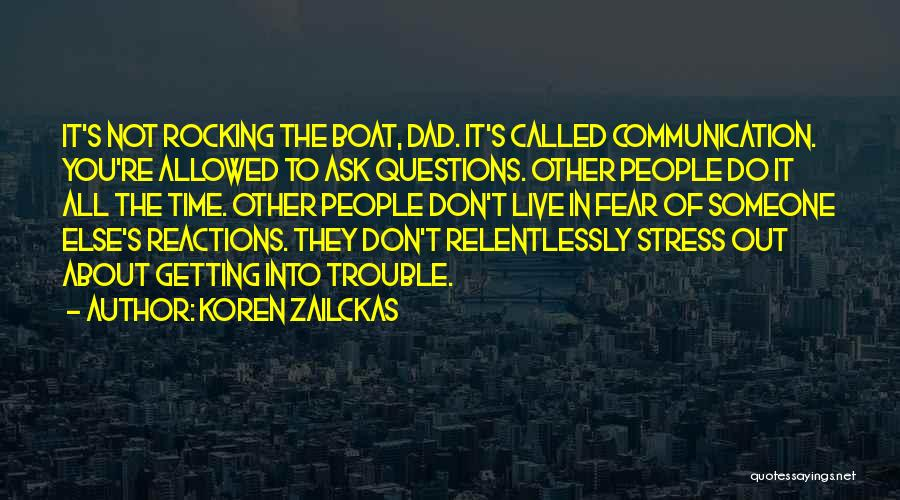 You're In Trouble Quotes By Koren Zailckas