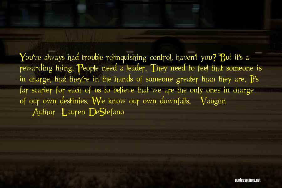 You're In Trouble Quotes By Lauren DeStefano