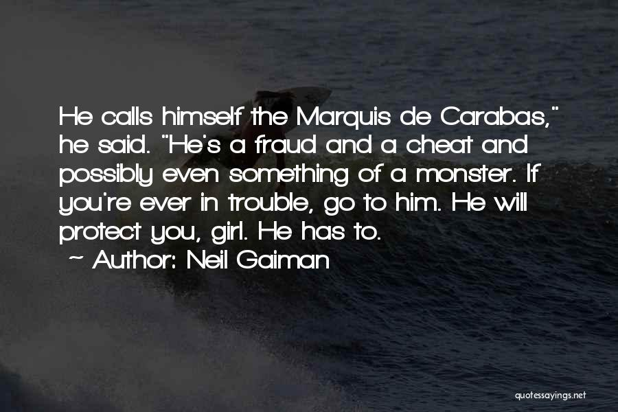 You're In Trouble Quotes By Neil Gaiman