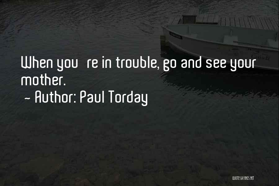 You're In Trouble Quotes By Paul Torday