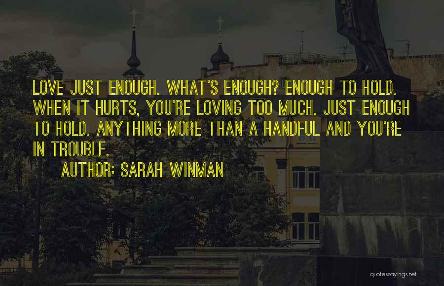 You're In Trouble Quotes By Sarah Winman